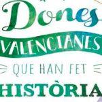 dones valencianes que han fet historia